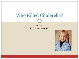 Who Killed Cinderella
