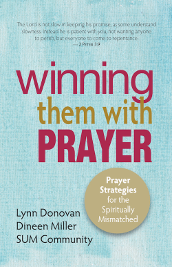 Winning Them With Prayer