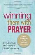 Winning Them With Prayer